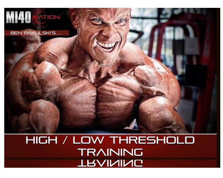 High : Low Threshold Training 3D