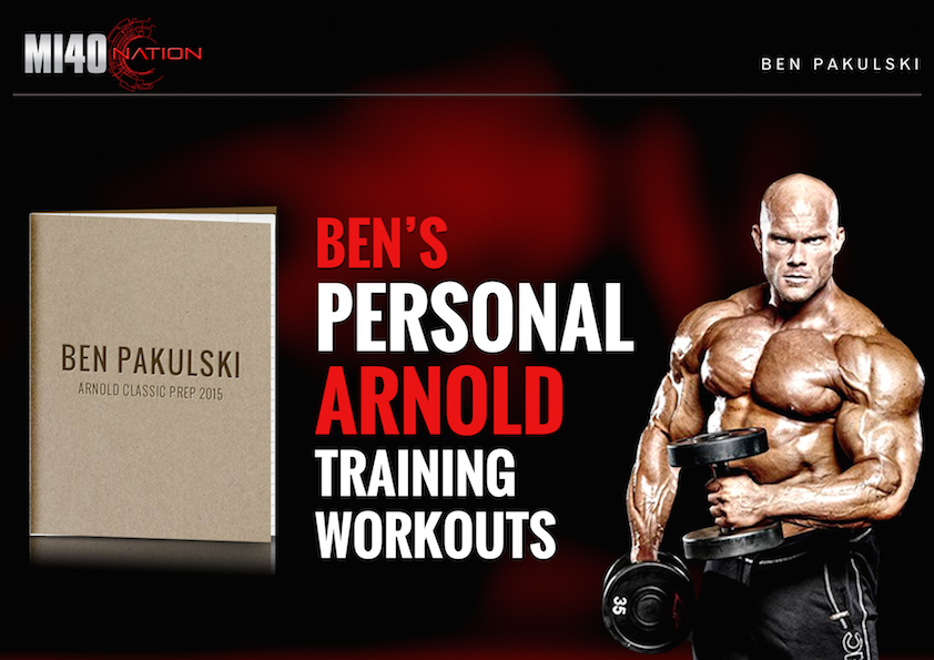 Workouts mi40 nation ben pakulski mi40nation ben pakulski bens 2015 arnold classic workouts malvernweather Gallery